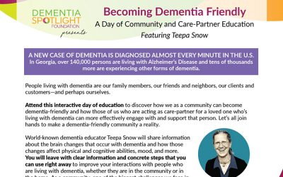 Becoming Dementia Friendly: A Day of Community and Care-Partner Education Featuring Teepa Snow