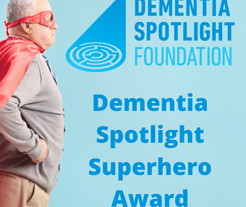 All Dementia Caregivers are heroes!
